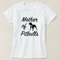 Funny Mother of Pitbulls womens Pit Bull shirt