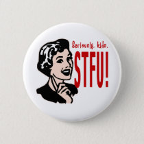 Funny Mother's Day Design Pinback Button