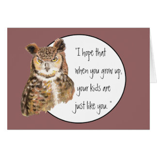 Funny Mother's Day Verse and Owl with Attitude Card