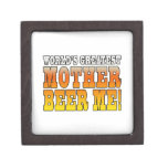 Funny Mothers Moms Worlds Greatest Mother Beer Me! Premium Trinket Box