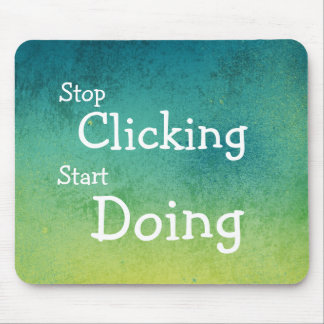 Funny Motivational Quote Mousepad
