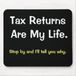 Funny Motivational Tax Preparer Accountant Saying Mouse Pad