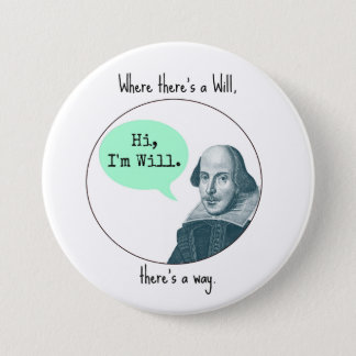 Funny Motivational William Shakespeare Button