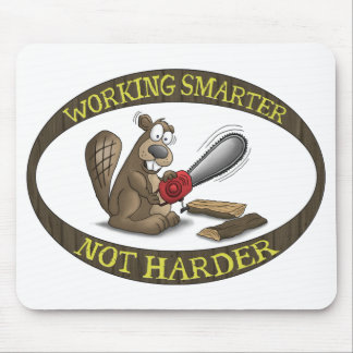 Funny Mouse Pad: Working Smarter Not Harder Mouse Pad