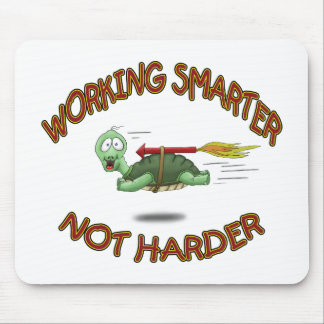 Funny Mouse Pads: Work Smarter not Harder Mouse Pad