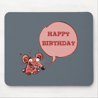 funny mouse say happy birthday mouse pad