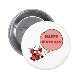 funny mouse say happy birthday pinback button