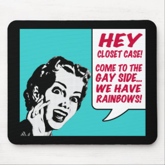 Funny Mousepad - We Have Rainbows!