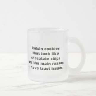 Funny mug about deceitful cookies
