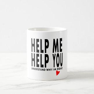 funny mug HELP ME HELP YOU whimsical