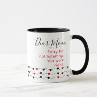 Funny Mugs for Mom -  You Were Right