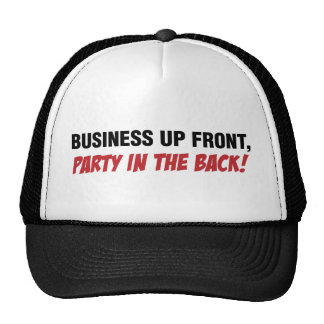 Funny Mullet Qoute, Business and Party Trucker Hat