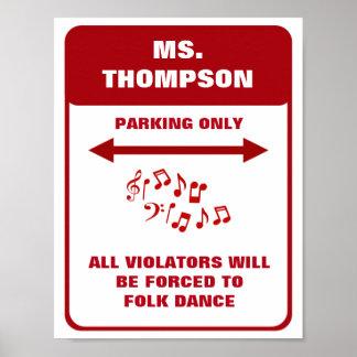 Funny Music Teacher Parking Poster- Customizable Poster