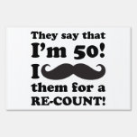 Funny Mustache 50th Birthday Sign