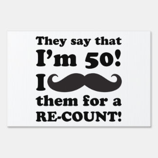 Funny Mustache 50th Birthday Yard Sign