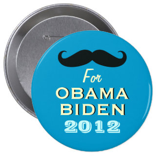 Funny Mustache For Obama Large Campaign Button