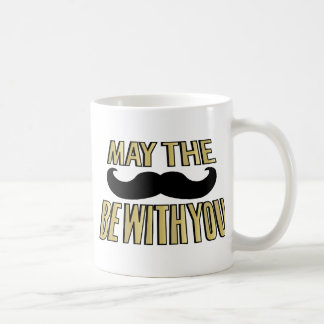Funny Mustache- May the stache be with you Classic White Coffee Mug