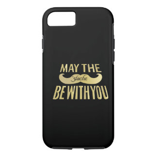 Funny Mustache - May the Stache be with you iPhone 8/7 Case