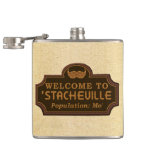 Funny Mustache Mo Welcome Sign Hip Flask