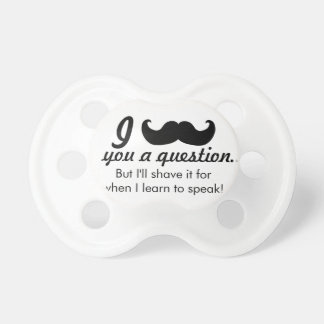 Funny Mustache pacifier