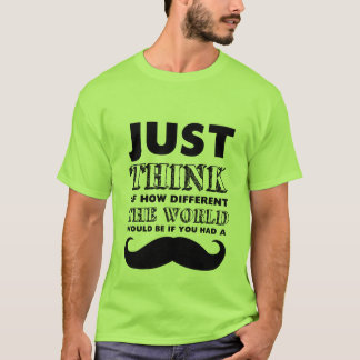 Funny Mustache T-Shirt Quotes