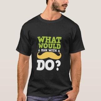 Funny Mustache T-Shirt WWYD