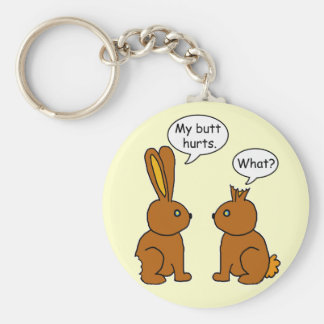 Funny My Butt Hurts Bunnies Keychain