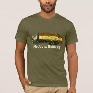 "Funny ""My Job is Rubbish"" Trash Truck Driver Tee"