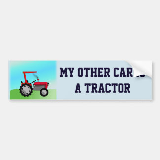 "Funny ""My Other Car Is a Tractor"" Bumper Sticker"