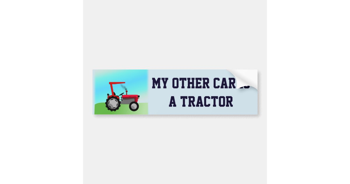 Funny Tractor Bumper Stickers Mary Rosh