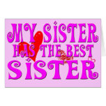 Funny My Sister Has the best sister Cards