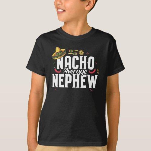 Funny Nacho Average Nephew Sombrero T_Shirt