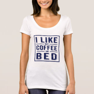 Funny Navy Blue -I Like My Coffee In Bed T-Shirt