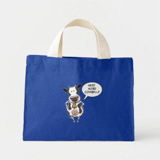 """Funny """"Need More Cowbell"""" bag"""