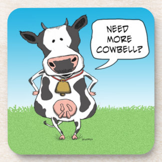 Funny Need More Cowbell Cow Coasters