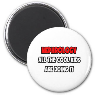 Funny Nephrologist Shirts and Gifts 2 Inch Round Magnet