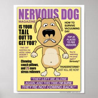 Funny Nervous Dog Magazine Poster at Zazzle