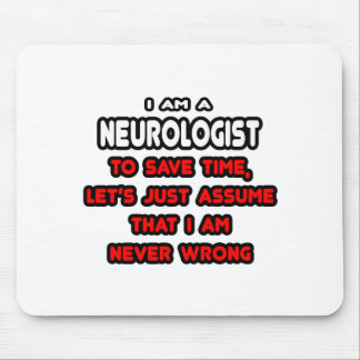 Funny Neurologist T-Shirts and Gifts Mouse Pad