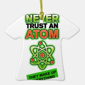 Funny Never Trust an Atom Christmas Tree Ornament