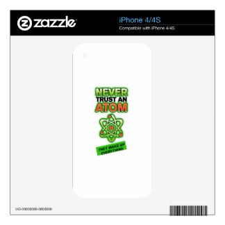 Funny Never Trust an Atom Decals For iPhone 4S
