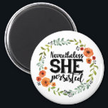 """Funny Nevertheless she persisted cute vintage meme Magnet<br><div class=""""desc"""">Nevertheless she persisted meme typography. Mitch McConnell silenced Elizabeth Warren in the Senate chamber. That only made her voice louder.</div>"""