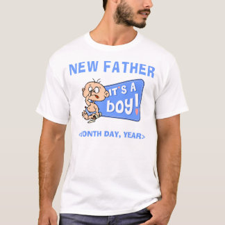 Funny New Baby Boy Personalized New Father T-Shirt