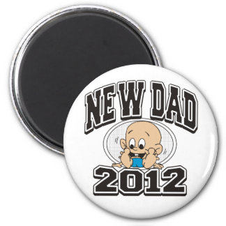 Funny New Dad 2012 2 Inch Round Magnet