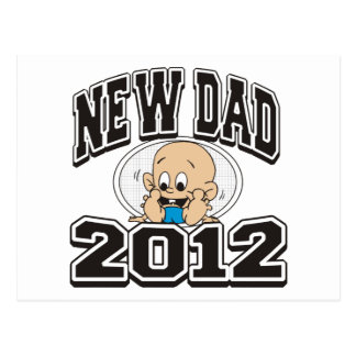 Funny New Dad 2012 Postcard