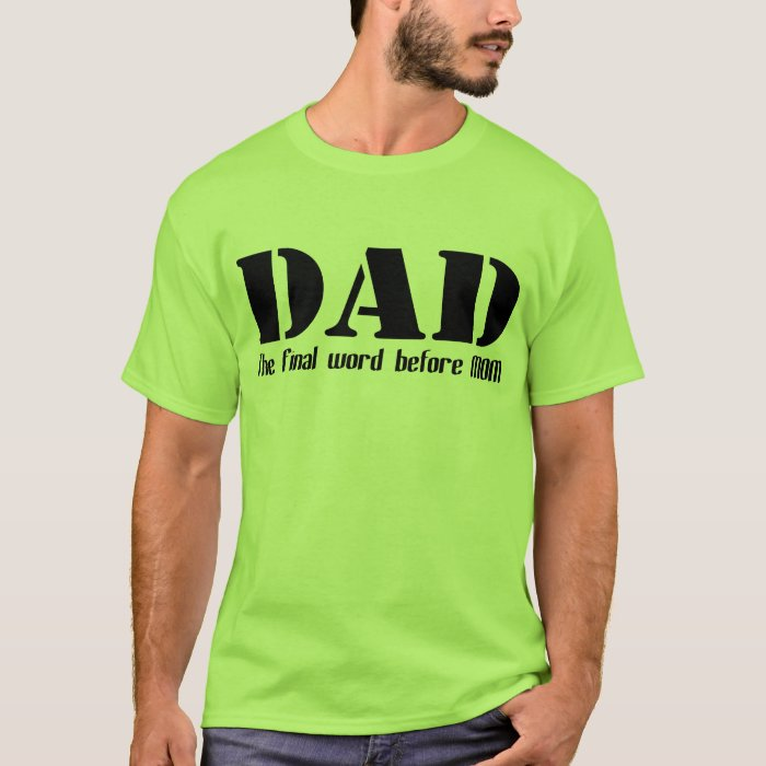 Funny new dad t shirt zazzle T shirts for dad