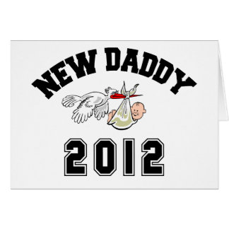 Funny New Daddy 2012 Card