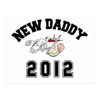 Funny New Daddy 2012 Postcard