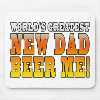 Funny New Fathers : Worlds Greatest New Dad Mousepads
