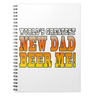 Funny New Fathers : Worlds Greatest New Dad Spiral Notebook
