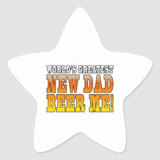 Funny New Fathers : Worlds Greatest New Dad Star Sticker